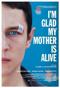 I'm Glad My Mother Is Alive (2009) Poster