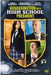 Assassination of a High School President (2008) 1080p Poster