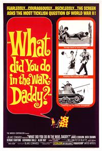 What Did You Do in the War, Daddy? (1966) 1080p Poster