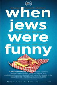 When Jews Were Funny (2013) Poster