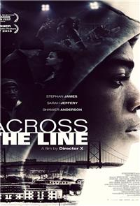 Across The Line (2016) 1080p Poster