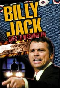 Billy Jack Goes to Washington (1977) 1080p Poster