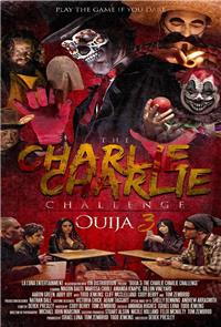 The Charlie Charlie Challenge: Ouija 3 (2017) poster