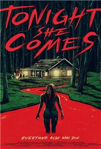 Tonight She Comes (2016) 1080p Poster