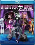 Monster High: Ghoul's Rule! (2012) Poster