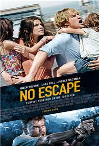 No Escape (2015) 1080p Poster