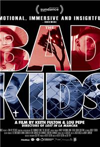The Bad Kids (2016) Poster