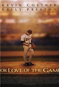 For Love of the Game (1999) Poster