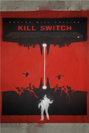 Kill Switch (2017) Poster