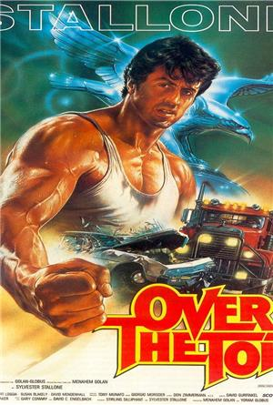 Over the Top (1987) 1080p Poster