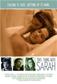 This Thing with Sarah (2013) Poster