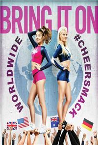 Bring It On: Worldwide #Cheersmack (2017) Poster