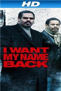 I Want My Name Back (2011) Poster