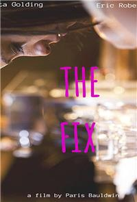 The fix (2017) Poster