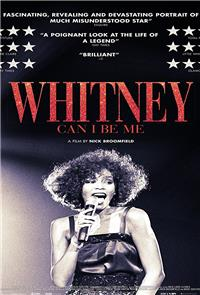 Whitney: Can I Be Me (2017) Poster