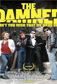 THE DAMNED: Don't You Wish That We Were Dead (2015) Poster
