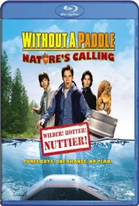Without a Paddle: Nature's Calling (2009) 1080p Poster