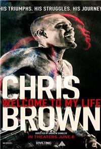 Chris Brown: Welcome to My Life (2017) Poster