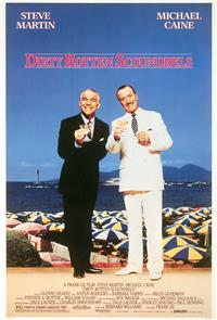 Dirty Rotten Scoundrels (1988) Poster