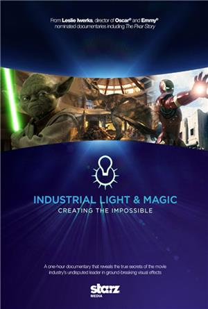Industrial Light & Magic: Creating the Impossible (2010) Poster