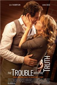 The Trouble with the Truth (2011) Poster