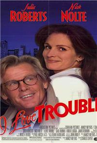 I Love Trouble (1994) 1080p Poster