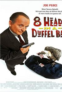 8 Heads in a Duffel Bag (1997) 1080p Poster