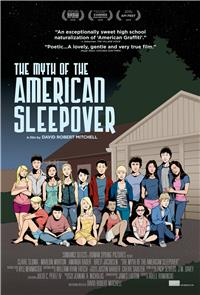 The Myth of the American Sleepover (2010) Poster