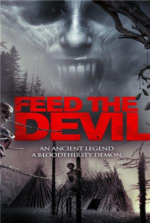 Feed the Devil (2015) 1080p Poster