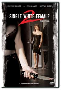 Single White Female 2: The Psycho (2005) Poster