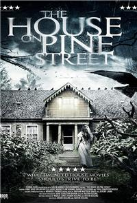 The House on Pine Street (2015) Poster