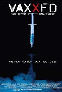 Vaxxed: From Cover-Up to Catastrophe (2016) Poster
