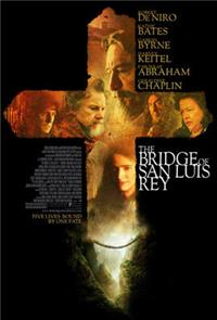 The Bridge of San Luis Rey (2004) Poster