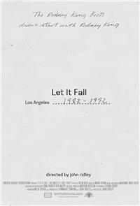 Let It Fall: Los Angeles 1982-1992 (2017) Poster