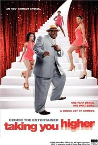 Cedric the Entertainer: Taking You Higher (2006) Poster
