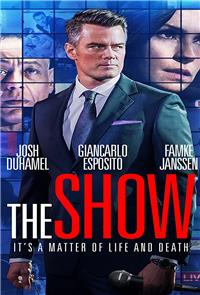 The Show (2017) 1080p Poster