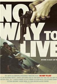 No Way to Live (2016) Poster
