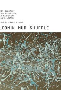 Bloomin Mud Shuffle (2015) Poster