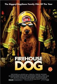Firehouse Dog (2007) Poster