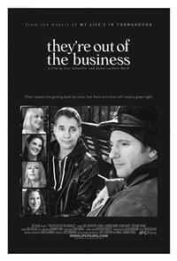 They're Out of the Business (2011) Poster