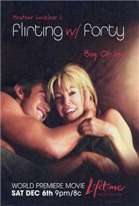 Flirting with Forty (2008) Poster