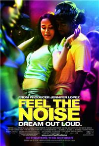 Feel The Noise (2007) Poster