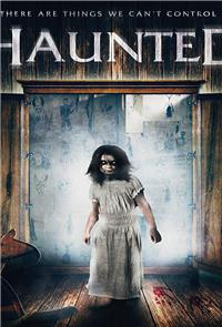 Haunted (2017) Poster