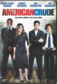 American Crude (2008) Poster
