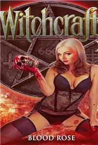 Witchcraft 15: Blood Rose (2017) Poster