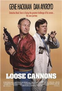 Loose Cannons (1990) Poster