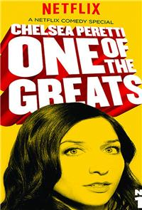 Chelsea Peretti: One of the Greats (2014) Poster