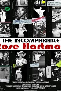 The Incomparable Rose Hartman (2016) Poster