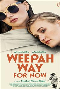 Weepah Way For Now (2015) Poster