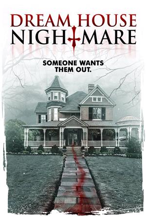 Dream House Nightmare (2017) Poster